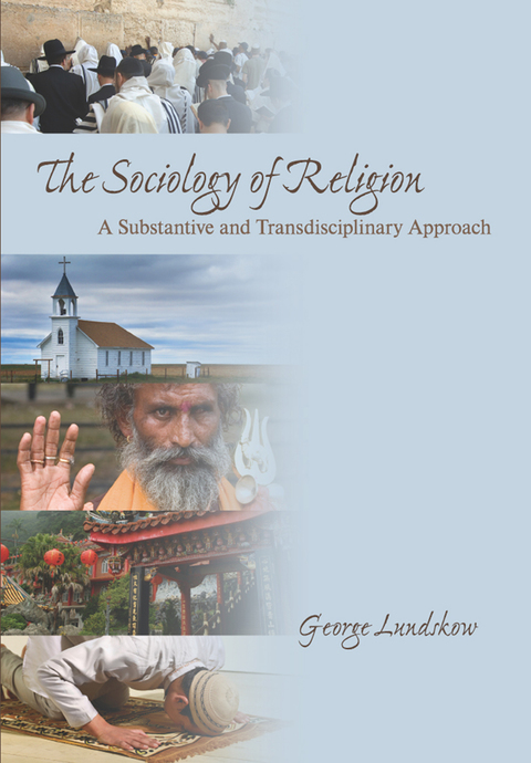 the sociology of religion a substantive and transdisciplinary approach pdf