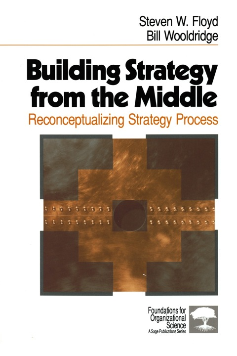 Building Strategy from the Middle: Reconceptualizing