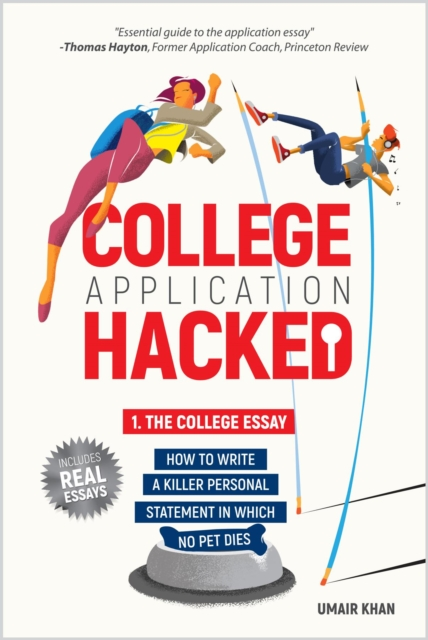 College Application Hacked: 1  The College Essay
