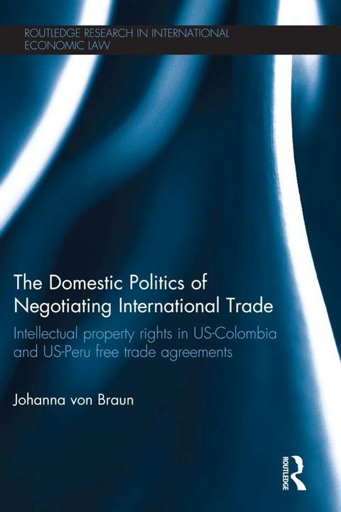The Domestic Politics Of Negotiating International Trade